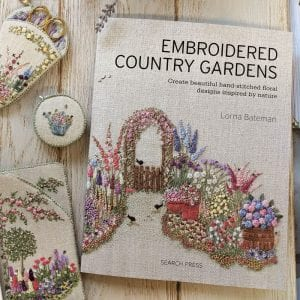 Embroidered Country Gardens book by Lorna Bateman